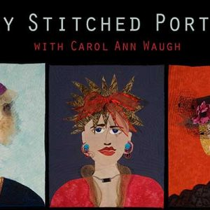 Snazzy Stitched Portraits: Online Quilting Class