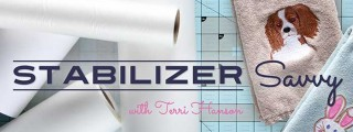 Stabilizer Savvy Online Sewing Class