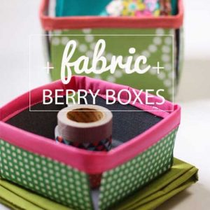 Fabric Storage Boxes – Free Sewing Tutorial