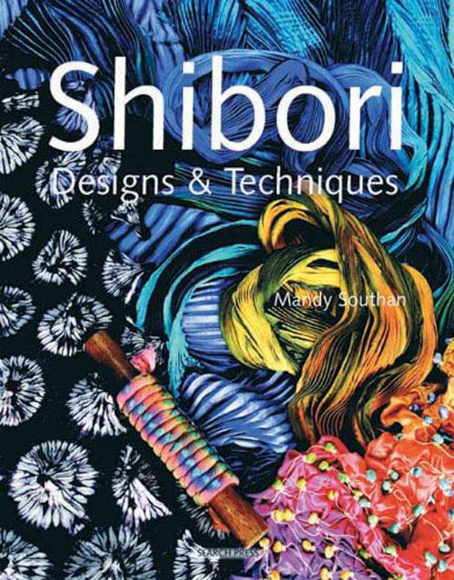 Shibori Designs & Techniques