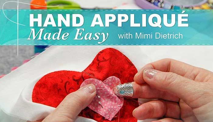 Hand Applique Made Easy Online Quilting Class