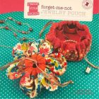 Forget Me Not Jewelry Pouch Pattern