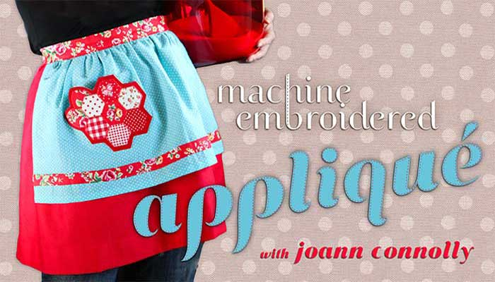 Machine Embroidered Applique: Online Class