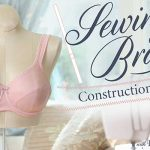 Sewing Bras: Construction & Fit Online Class