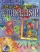 Enhance Your Quilts – Embellish!