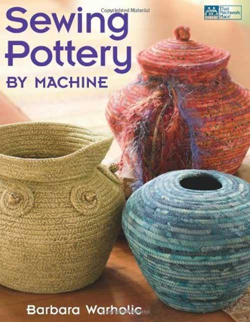 Learn the simple technique of wrapping fabric strips around cording to make coiled pots.