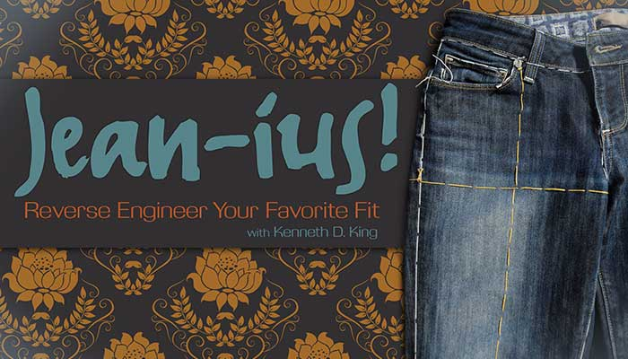 Jean-ius! - Reverse Engineer Your Favorite Fit: Online Sewing Class