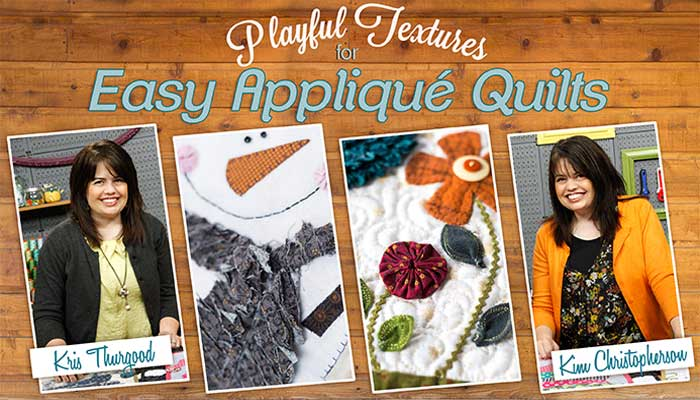 Playful Textures for Easy Appliqué Quilts Online Class