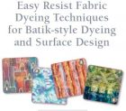 Free eBook: Easy Resist Fabric Dyeing Techniques
