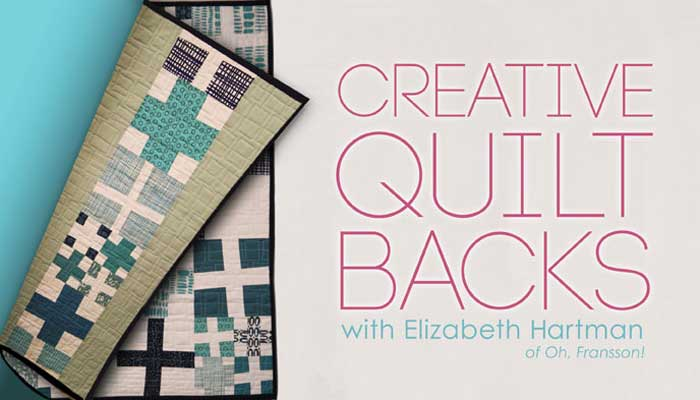 Creative Quilt Backs Free Online Quilting Class