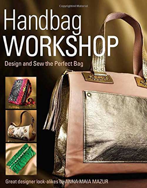 Handbag Workshop - Design and Sew the Perfect Bag