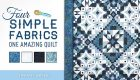 Four Simple Fabrics, One Amazing Quilt Online Class