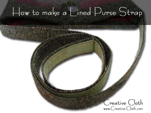 How to Make a Lined Purse Strap – Free Tutorial