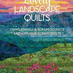Lovely Landscape Quilts