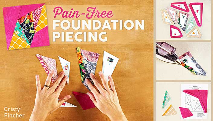Pain-Free Foundation Piecing Online Class