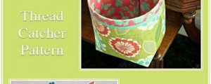Sew In Style Thread Catcher Sewing Pattern