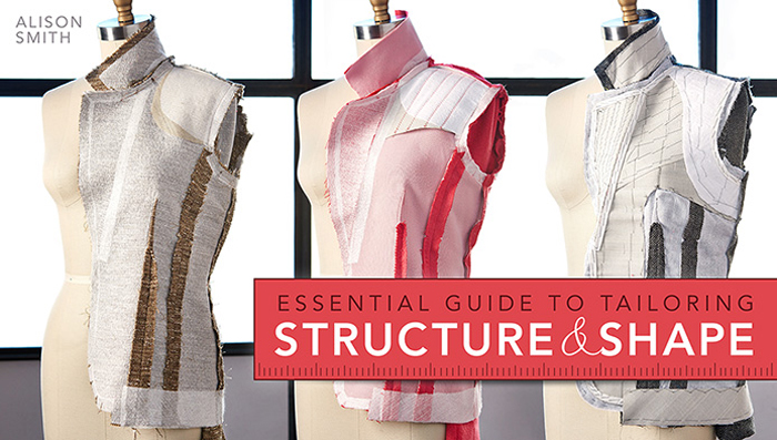 Essential Guide to Tailoring: Structure and Shape Online Class