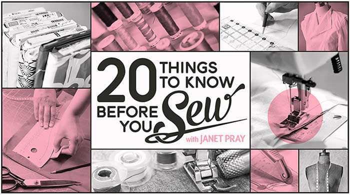 20 Things to Know Before You Sew Online Class