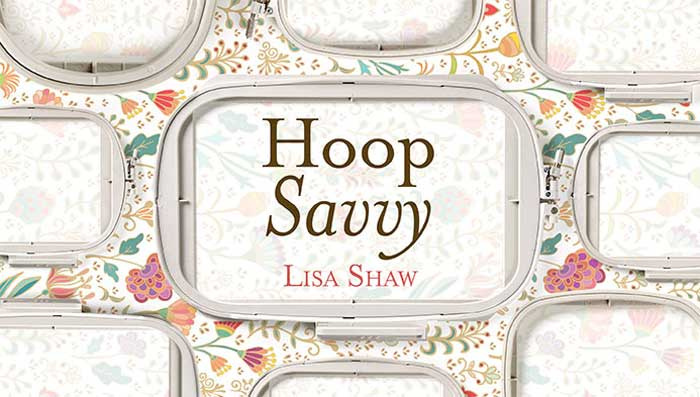 Hoop Savvy Online Embroidery Class