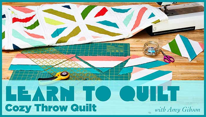 Learn to Quilt: Cozy Throw Quilt Online Class