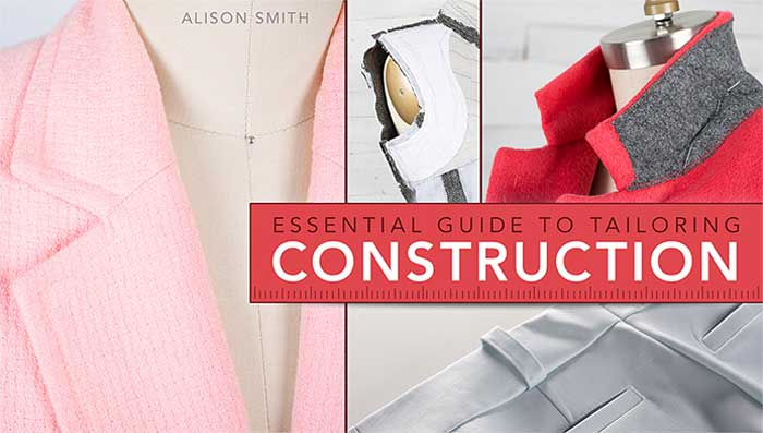 Essential Guide to Tailoring: Construction Online Sewing Class