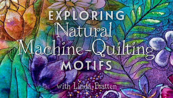 Exploring Natural Machine Quilting Motifs Online Class
