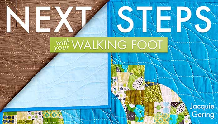 Next Steps With Your Walking Foot Online Class