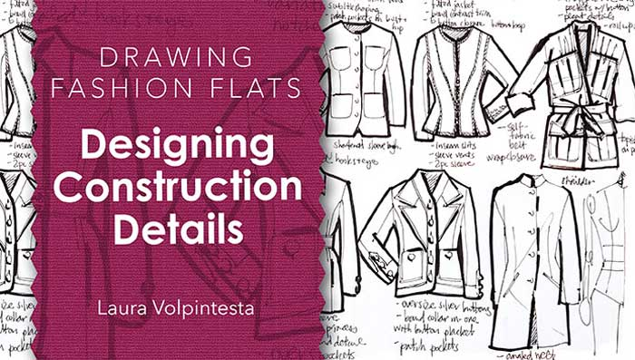 Drawing Fashion Flats: Designing Construction Details Online Class