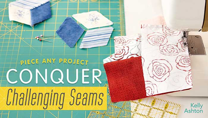 Piece Any Project: Conquer Challenging Seams Online Class
