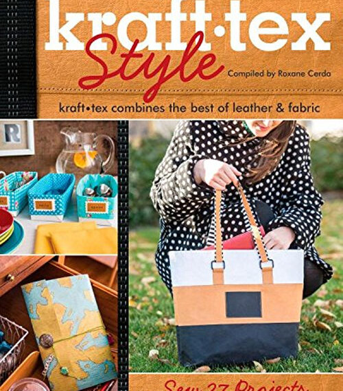 Kraft-tex Style: Kraft-tex Combines the Best of Leather & Fabric