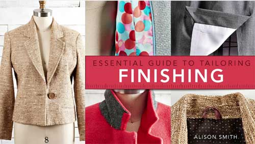 Essential Guide to Tailoring: Finishing Online Sewing Class