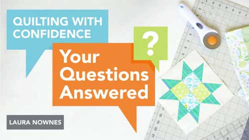 Quilting With Confidence Online Class