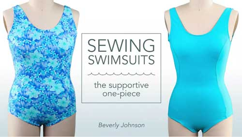Sewing Swimsuits: The Supportive One-Piece Online Class