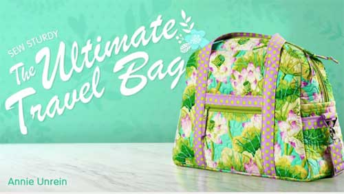 Sew Sturdy: The Ultimate Travel Bag Online Class