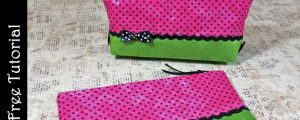 Easy Zipper Pouch … Two Ways – Free Sewing Pattern