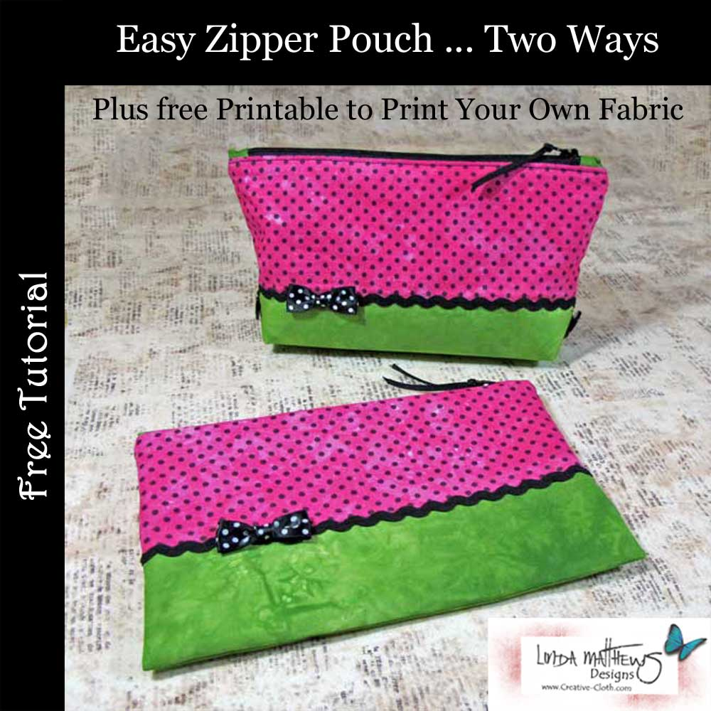 Easy Zipper Pouch ... Two Ways - Free Sewing Pattern