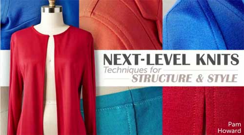 Next-Level Knits: Techniques for Structure & Style Online Class