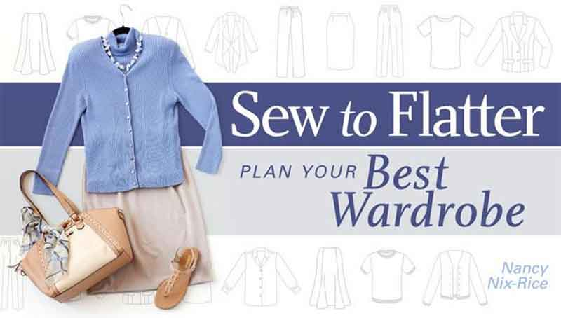 Sew to Flatter: Plan Your Best Wardrobe Online Class