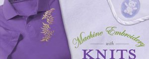 Machine Embroidery With Knits Online Class