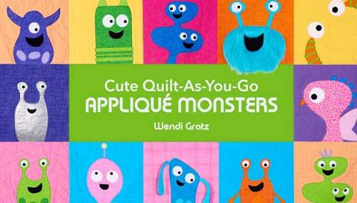 Cute Quilt-As-You-Go Applique Monsters Online Class
