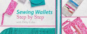 Sewing Wallets: Step by Step Online Class