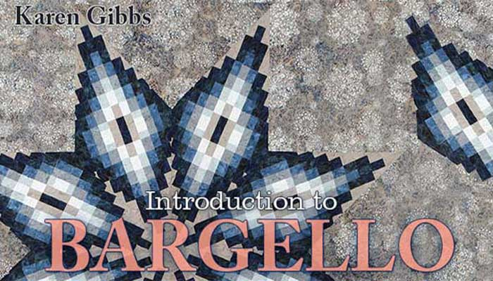 Introduction to Bargello Online Quilting Class