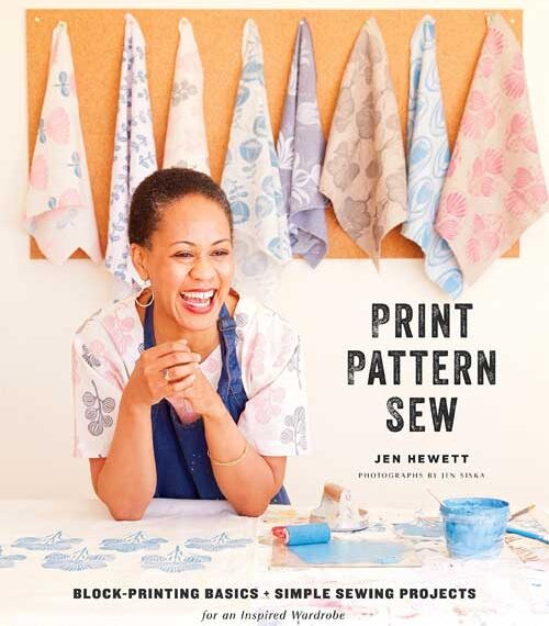 Print, Pattern, Sew: Block-Printing Basics + Simple Sewing Projects