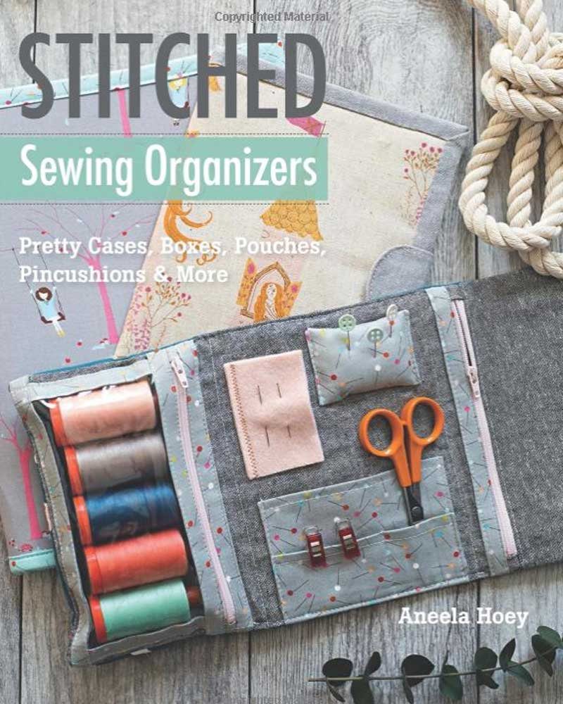 Celebrate and use your sewing skills with 15 stylish yet functional patterns for a wide variety of sewing organizers.