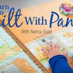 Learn to Quilt With Panels Online Class