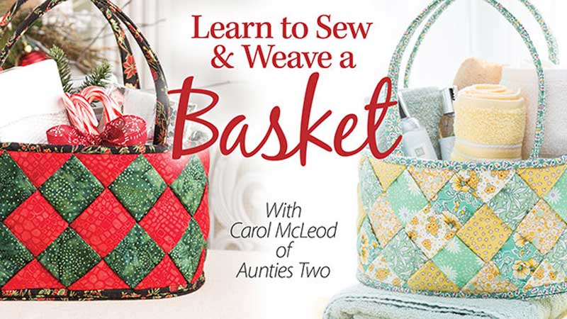Learn to Sew & Weave a Basket Online Class