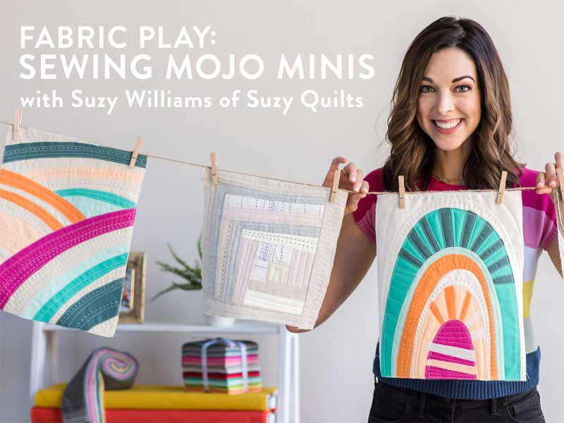 Fabric Play: Sewing Mojo Minis Online Class