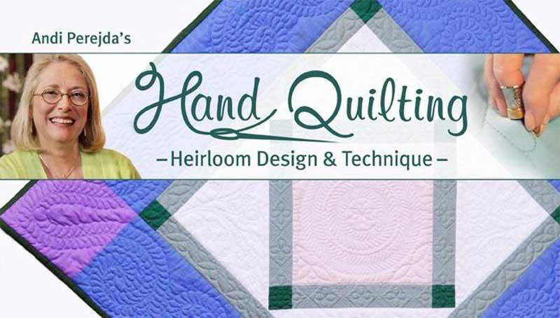 Hand Quilting: Heirloom Design & Technique Online Class