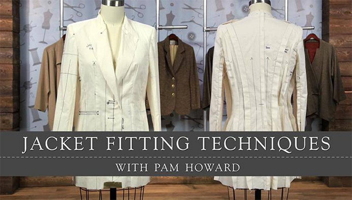Jacket Fitting Techniques Online Class