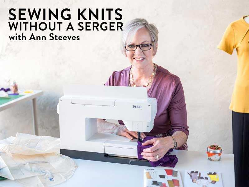 Sewing Knits Without a Serger Online Class